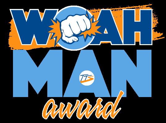 Woah! Man Award